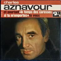 """Charles Aznavour -  . Disque 45 T.- """" Et Pourtant  """" ... - Disco & Pop"""