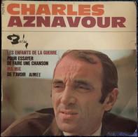 """Charles Aznavour -  . Disque 45 T.- """" Les Enfants De La Guerre  """" ... - Disco & Pop"""