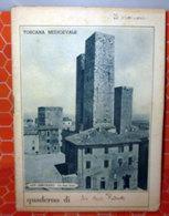 QUADERNO SCOLASTICO VINTAGE TOSCANA MEDIOEVALE - Vieux Papiers