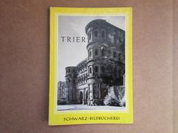 "Trier ""Allemand, Français, Anglais"" (Eberhard Zahn) - Guides Touristiques"