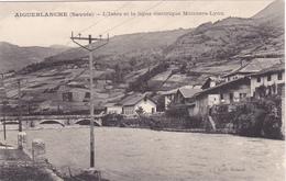CPA -  AIGUEBLANCHE: L'Isère Et La Ligne électrique Moutiers-Lyon - Frankrijk