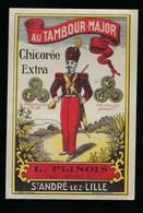 """Ancienne Etiquette Chicorée  Extra  """" Au Tambour Major """" L Flinois St André Lez Lille  Nord 59 - Fruits Et Légumes"""