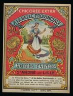 """Ancienne Etiquette Chicorée  Extra  """" A La Belle Provinciale """" L Flinois St André Lez Lille  Nord 59 - Fruits Et Légumes"""