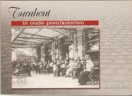 Turnhout In Oude Prenten - Histoire