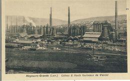 MOYEUVRE-GRANDE (Lorr.) -- USINES  &  HAUTS  FOURNEAUX  DE  WENDEL - France