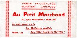 Buvard Au Petit Marchand, Tissus, Soieries, Lainages. 20 Quai Lamartine, Mâcon. - Textile & Clothing