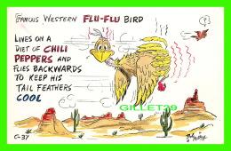 HUMOUR, COMICS -  FAMOUS WESTERN FLU-FLU BIRD - BOB PETLEY LAFF CARD - - Humour