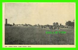 MILITARIA - RANGE WORK, CAMP PERRY, OHIO - TRAVEL IN 1918 - - Manoeuvres