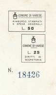 Varese. 1968. Marche Municipali Pre Stampate Diritti Di Segreteria L. 25 + Stampati L. 50, Su Cerificato Di Nascita. - Italie