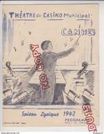 Au Plus Rapide Cannes 1942 Saison Lyrique Théâtre Du Casino Municipal Publicité Commerce Cannois - Programma's