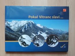 POKAL VITRANC SLAVI... 50 LET 2011, SKII, SKING - Winter Sports
