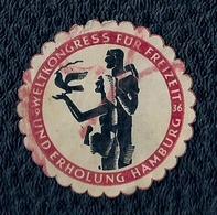 ALLEMAGNE - VIGNETTE - UND ERHOLUNG HAMBURG - WELTKONGRESS FUR FREITZEIT 1936. - Hambourg