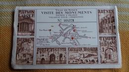 TICKET D ENTREE VILLE DE NIMES VISITE DES MONUMENTS MAISON CARRE ARENES TEMPLE DIANE TOUR MAGNE PORTE AUGUSTE - Eintrittskarten