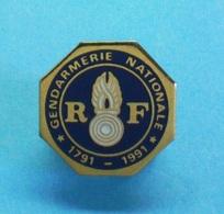 1 PIN'S //  ** GENDARMERIE NATIONALE ** 1791 - 1991 ** . (Logo Motiv) - Army