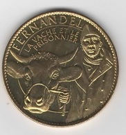 Fernandel 4 (La Vache Et Le Prisonnier) / ARTHUS BERTRAND - Monnaie De Paris