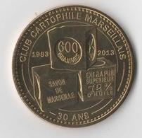 MARSEILLE - Club Cartophile 30 Ans / MONNAIE DE PARIS - Monnaie De Paris
