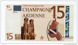 "Billet De Banque 15 Euros ""Champagne - Ardenne"" 2008 - CGB - Billet Fictif De Fantaisie 15€ - Banknote - EURO"