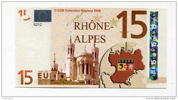 """Billet De Banque 15 Euros """"Rhône - Alpes"""" 2008 - CGB - Billet Fictif De Fantaisie 15€ - Banknote - EURO"""