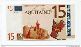 "Billet De Banque 15 Euros ""Aquitaine"" 2008 - CGB - Billet Fictif De Fantaisie 15€ - Banknote - EURO"