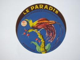 Etiquette De Fromage LE PARADIS Fabriqué En LORRAINE 45% - Fromage