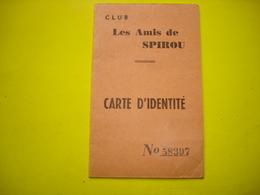 ANCIENNE CARTE IDENTITE - CLUB LES AMIS DE SPIROU ( 1944 ) ( ROB VEL FRANQUIN - BD MAGAZINE SPIROU ) - Spirou Magazine