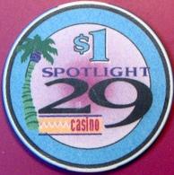 $1 Casino Chip. Spotlight 29, Coachella, CA. M82. - Casino