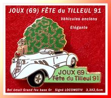SUPER PIN'S ANIMATION VILLE : La FËTE Du TILLEUL à JOUX (Rhone-Alpes) En 91, Visuel ELEGANTE Et VOITURE ANCIENNE 3,3X2,5 - Villes
