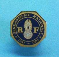 1 PIN'S  //  ** GENDARMERIE NATIONALE / 1791 - 1991 ** . (Logo Motiv) - Army