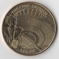 ARLES Théâtre Antique 2 / MONNAIE DE PARIS - Monnaie De Paris