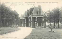 """CPA FRANCE 44 """"Fay De Bretagne, Château Du Halquetier"""" - Other Municipalities"""