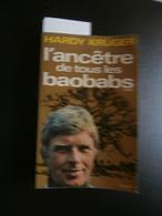 Hardy Krüger : L'ancêtre De Tous Les Baobabs (1975) Afrique - Voyages