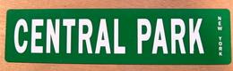 TOLE PLAQUE CENTRAL PARK NEW YORK - Plaques Publicitaires