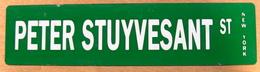 TOLE PLAQUE PETER STUYVESSANT ST NEW YORK - Plaques Publicitaires