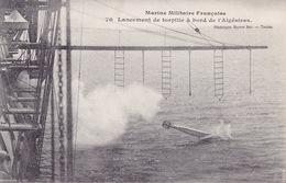 CPA - L'ALGESIRAS - Lancement De Torpille - 70 - Krieg