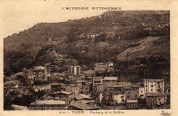 Thiers Faubourg De La Paillette - Thiers