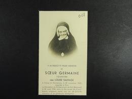 Louise Sauvage Soeur Germaine Tourière Evreux 1862 Hal 1944 /028/ - Images Religieuses