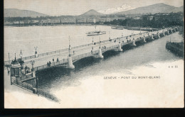 Suisse --   Geneve -- Pont Du Mont - Blanc - GE Genève
