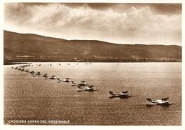 Crociera Aerea Del Decennale; La Squadra Atlantica All Ormeggio Del Lago Di Orbelto - Italie