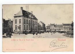 Turnhout  L'Hôtel De Ville Et La Grand'place 1904 - Turnhout