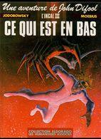 Les Aventures De John Difool L'Incal III Ce Qui Est En Bas Par Moebius - Edition Originale De 1983 - Editions Originales (langue Française)