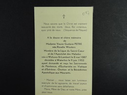 Rosalie Wouters Vve Petre Woluwe-St-Lambert 1887 Waterloo 1952 /047/ - Images Religieuses
