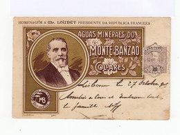 Sur Carte Postale En Hommage à M. Loubet. Publicité Aguas Minaraes Do Monte Banzao. (668) - Marcophilie