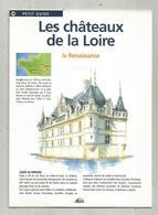 Dépliant Touristique ,petit Guide , LES CHATEAUX DE LA LOIRE , Ed. Aedis , 3 Scans, Fraisfr 1.85 E - Dépliants Touristiques
