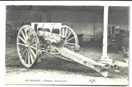 GUERRE 14/18 - Canon De 75 - Bourges + Cachet Militaire Au Dos (1916) - Guerra 1914-18