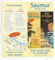 Dépliant Touristique, SAUMUR , Pierre Et Lumière ,musée Du Champignon , 2 Scans, Fraisfr 1.45 E - Dépliants Touristiques