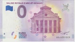 Billet Touristique 0 Euro Souvenir France 25 Saline Royale D'Arc Et Senans 2018-1 N°UEJU001029 - Essais Privés / Non-officiels