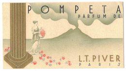 Carte Parfumée Publicitaire LT PIVER Paris Parfum De POMPETA ( Pompéï ) Verso Publicité PIVER Parfume Le Monde Entier - Perfume Cards