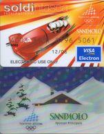 2006  ITALIA  TORINO  OLIMPIADI  INVERNALI  VISA  ELECTRON +  SAN  PAOLO  BANCA - Carte Di Credito (scadenza Min. 10 Anni)