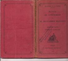 MANUEL DE L'INFIRMIER ET DU BRANCARDIER MILITAIRES - 1935 Paris Imprimerie Nationale - Militaria