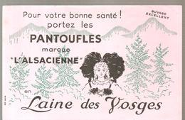 Buvard Pour Votre Bonne Santé! Portez Les PANTOUFLES De Marque L'ALSACIENNE Laine Des Vosges - Shoes